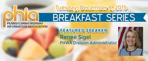 FHWA's Sigel to Speak at December 8 PHIA Breakfast