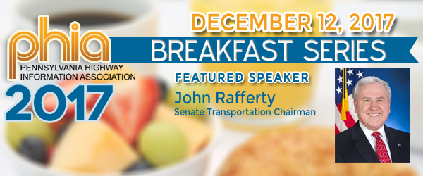 Senator John Rafferty to Speak at Dec. 12 PHIA Breakfast